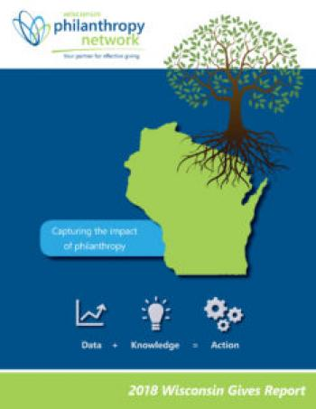 "Cover of Wisconsin Philanthropy Networks 2018 ""Wisconsin Gives Report"""